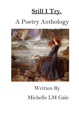 Still I Try: A Poetry Anthology Cover Image