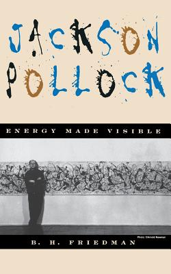 Jackson Pollock: Energy Made Visible Cover Image