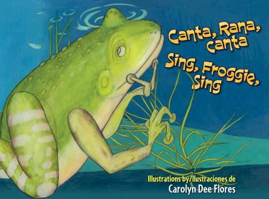 Canta, Rana, Canta / Sing, Froggie, Sing Cover