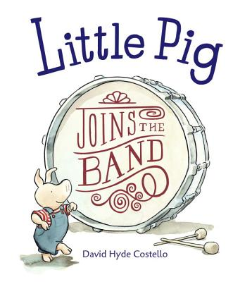 Little Pig Joins the Band Cover