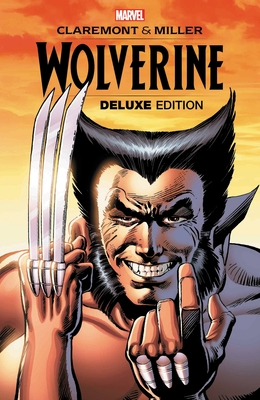 Wolverine By Claremont & Miller: Deluxe Edition Cover Image