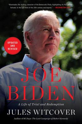 Joe Biden: A Life of Trial and Redemption Cover Image