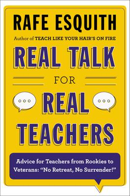 Real Talk for Real Teachers Cover