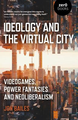 Cover for Ideology and the Virtual City
