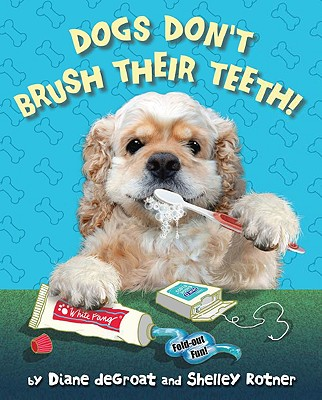 Dogs Don't Brush Their Teeth Cover