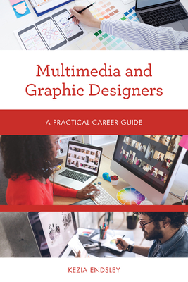 Multimedia and Graphic Designers: A Practical Career Guide Cover Image