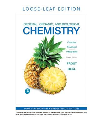 General, Organic, and Biological Chemistry, Loose-Leaf Plus Mastering Chemistry with Pearson Etext -- Access Card Package [With Access Code] Cover Image