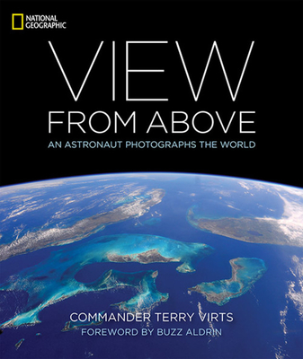 View From Above: An Astronaut Photographs the World Cover Image
