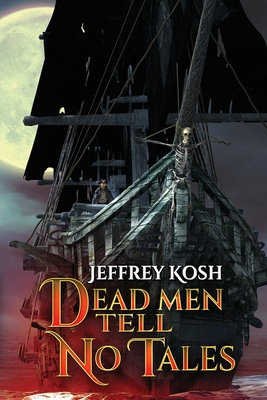 Dead Men Tell No Tales Cover Image