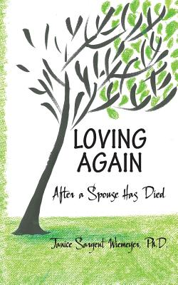 Loving Again: After a Spouse Has Died Cover Image
