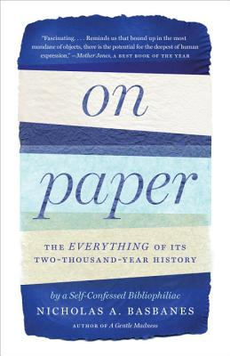 On Paper: The Everything of Its Two-Thousand-Year History Cover Image