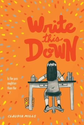 Write This Down by Claudia Mills