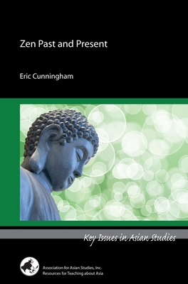 Zen Past and Present (Key Issues in Asian Studies) Cover Image