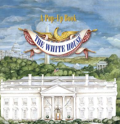 The White House Pop-Up Book Cover Image