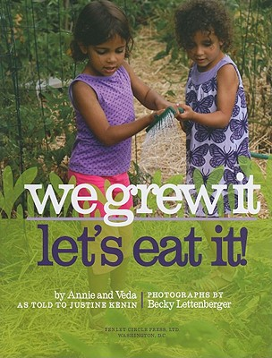 We Grew It--Let's Eat It Cover Image