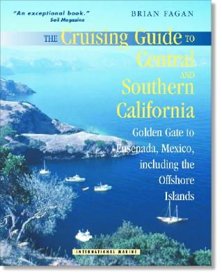 The Cruising Guide to Central and Southern California: Golden Gate to Ensenada, Mexico, Including the Offshore Islands Cover Image