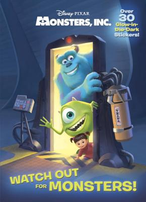 Watch Out for Monsters! (Disney/Pixar Monsters, Inc.) Cover Image