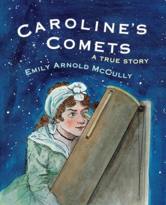 Caroline's Comets: A True Story Cover Image