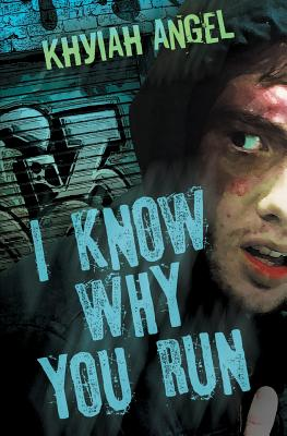 I Know Why You Run Cover Image