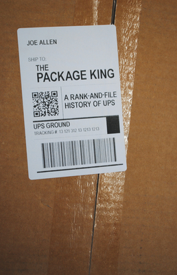 The Package King: A Rank and File History of Ups Cover Image
