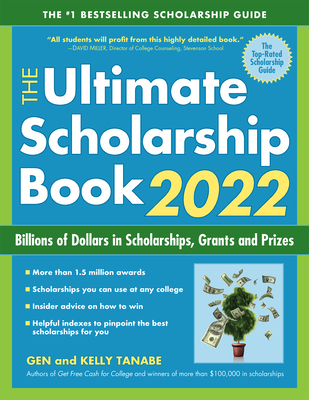 The Ultimate Scholarship Book 2022: Billions of Dollars in Scholarships, Grants and Prizes Cover Image
