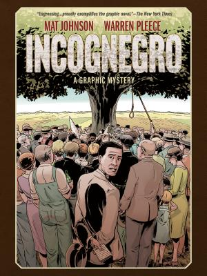 Incognegro: A Graphic Mystery (New Edition) Cover Image