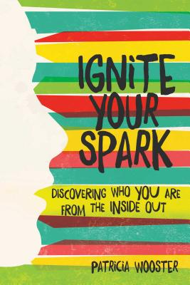 Cover for Ignite Your Spark