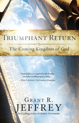 Triumphant Return: The Coming Kingdom of God Cover Image