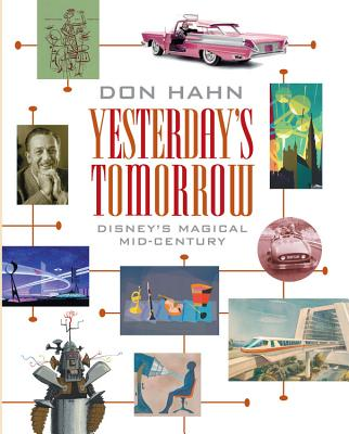 Yesterday's Tomorrow: Disney's Magical Mid-Century Cover Image