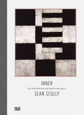 Inner: The Collected Writings and Selected Interviews of Sean Scully Cover Image