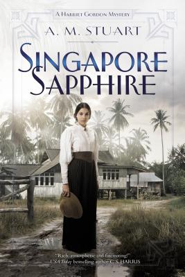 Singapore Sapphire (A Harriet Gordon Mystery #1) Cover Image