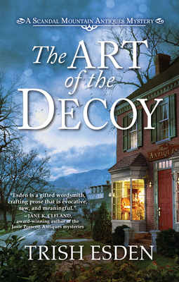 Cover for The Art of the Decoy (A Scandal Mountain Antiques Mystery)