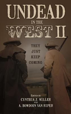 Undead in the West II: They Just Keep Coming Cover Image