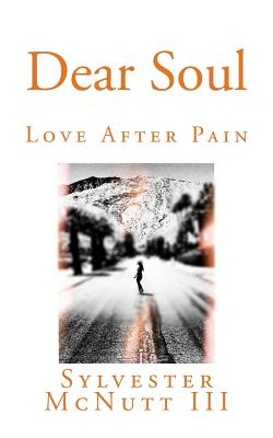 Dear Soul: Love After Pain Cover Image