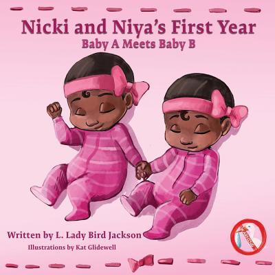 Nicki and Niya's First Year: Baby A Meets Baby B Cover Image