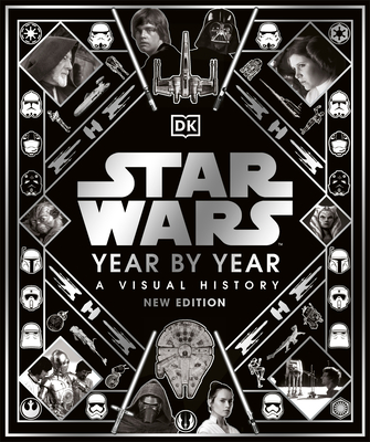 Cover for Star Wars Year by Year New Edition