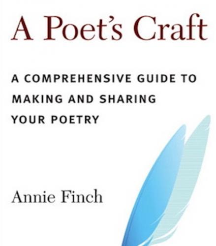 A Poet's Craft: A Comprehensive Guide to Making and Sharing Your Poetry Cover Image