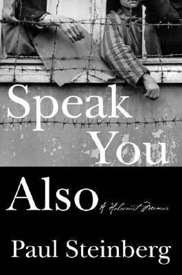 Speak You Also: A Holocaust Memoir Cover Image