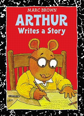 Arthur Writes a Story: An Arthur Adventure (Arthur Adventures) Cover Image