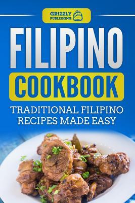 Filipino Cookbook: Traditional Filipino Recipes Made Easy Cover Image