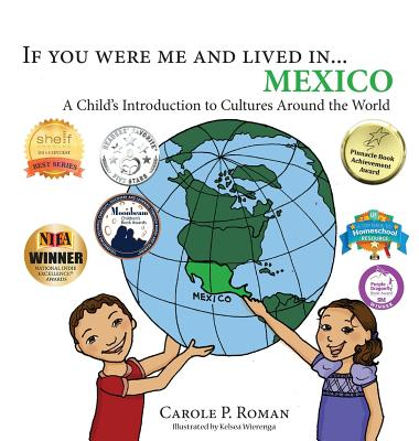 If you were me and lived in... Mexico: A Child's Introduction to Cultures Around the World (If You Were Me and Lived In...Cultural #1) Cover Image