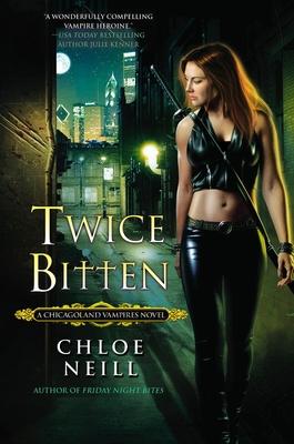 Cover for Twice Bitten (Chicagoland Vampires #3)