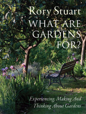 What Are Gardens For? Cover