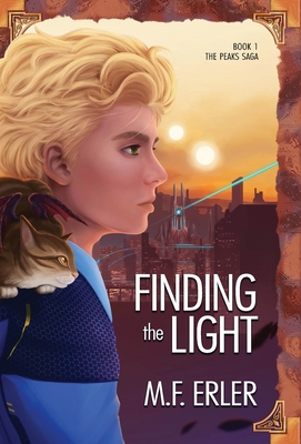 Finding the Light: Peaks at the Edge of the World Cover Image