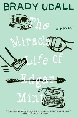 The Miracle Life of Edgar Mint Cover Image