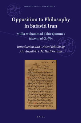 Cover for Opposition to Philosophy in Safavid Iran