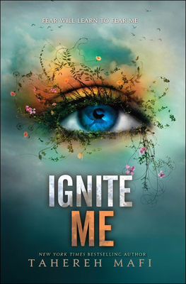 Ignite Me (Shatter Me) Cover Image
