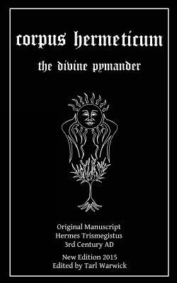 Corpus Hermeticum: The Divine Pymander Cover Image