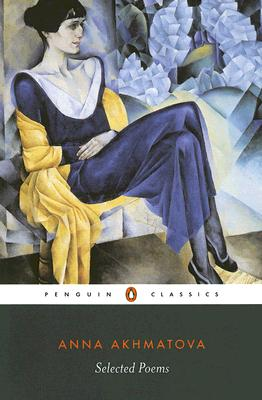 Selected Poems (Akhmatova, Anna) Cover Image