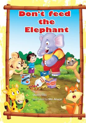 Don't Feed the Elephant! Cover Image